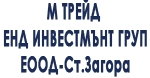 М ТРЕЙД ЕНД ИНВЕСТМЪНТ ГРУП ЕООД